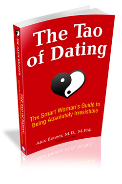 Tao of Dating for Women by Dr Alex Benzer