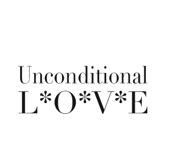 Does unconditional love exist Unconditional Love